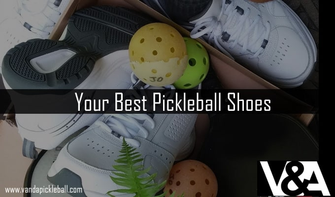 Your Pickleball Shoes