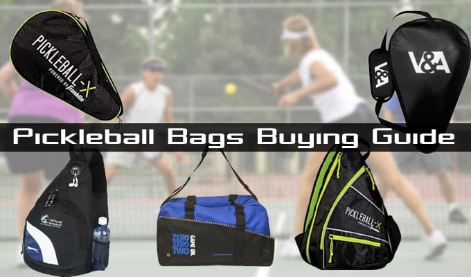 Pickleball Bags Buying Guide and Reviews